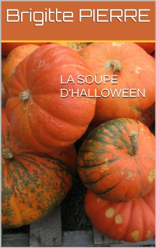 LA SOUPE D'HALLOWEEN (French Edition)