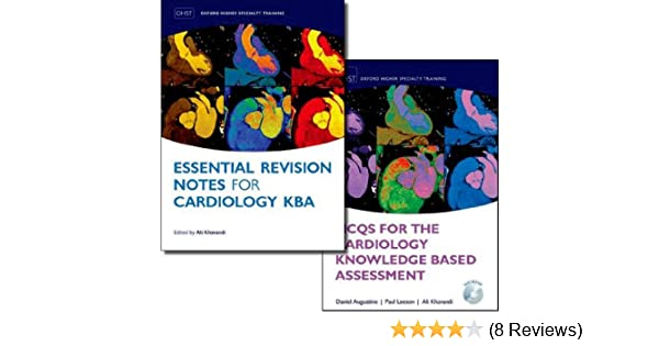 MCQs for the Cardiology Knowledge Based Assessment and