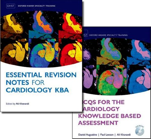 MCQs for the Cardiology Knowledge Based Assessment  and Essential Revision Notes for the Cardiology KBA Pack (Oxford Higher Special Training)
