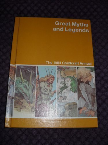 Great myths and legends : a supplement to Childcraft - the how and why library.