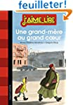UNE GRAND-M�RE AU GRAND COEUR