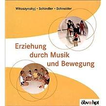 Erziehung durch Musik und Bewegung