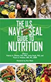 The U.S. Navy SEAL Guide to Nutrition (US Army Survival) (English Edition)