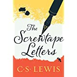 The Screwtape Letters: With, Screwtape Proposes a Toast (The C.S. Lewis Signature Classics)