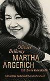 Martha Argerich: Die Löwin am Klavier - Olivier Bellamy