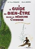 Guide du bien-être selon la médecine chinoise : Etre bien dans son élément...