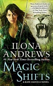 Magic Shifts (Kate Daniels Book 8) (English Edition)
