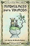 Mindfulness para Vikingos (Little Moose and Wolfie)