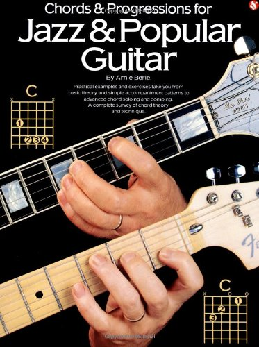 Chords and Progressions Jazz and Popular Gtr (Guitar Books)
