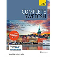 Complete Swedish Beginner to Intermediate Course: (Book and audio support) (Complete Language Courses)