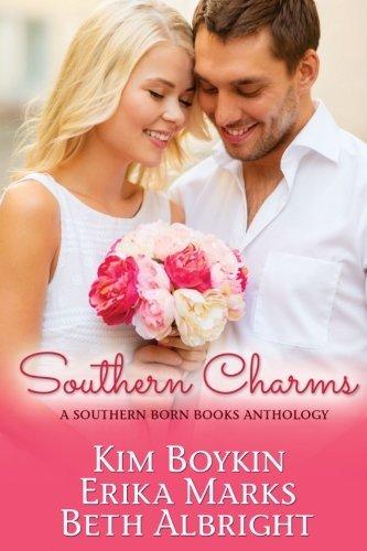 Southern Charms: A Southern Born Books Anthology by Kim Boykin (2014-07-09)