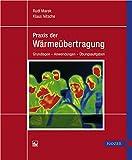 Image de Praxis der Wärmeübertragung: Grundlagen - Anwendungen - Übungsaufgaben