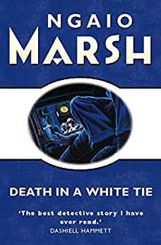 Death in a White Tie (The Ngaio Marsh Collection) von [Marsh, Ngaio]