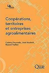 Coopérations, territoires et entreprises agroalimentaires (Update Sciences & technologies)