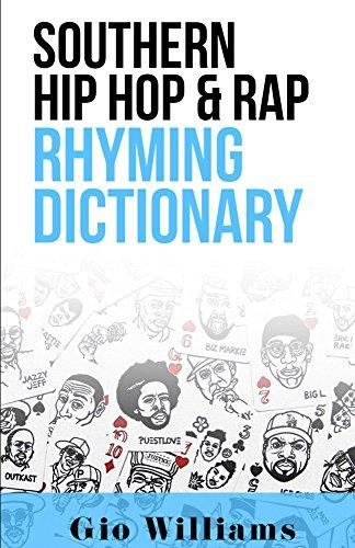 Southern Hip Hop & Rap Rhyming Dictionary (English Edition)