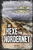 Die Hexe von Norderney: Thriller (KBV-Krimi, Band 403)