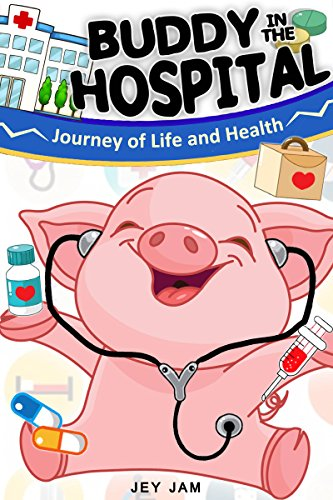 Buddy Pig in the hospital (The Buddy Pig Book 4) (English Edition) (11 Jam Space Kids)