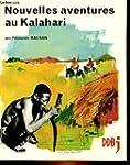 Nouvelles Aventures Au Kalahari