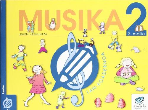 Txanela 2 - Musika 2. Lan-koadernoa 2 - 9788497830065