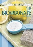 Telecharger Livres Le bicarbonate (PDF,EPUB,MOBI) gratuits en Francaise