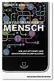 Expert Marketplace - Prof. Thomas R. Köhler - Der programmierte Mensch: Wie uns Internet und Smartphone manipulieren