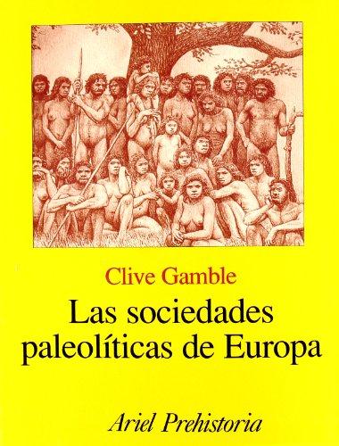La Sociedades Paleoliticas de Europa