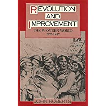 Revolution and Improvement: The Western World, 1775-1847