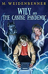 Wily and the Canine Pandemic