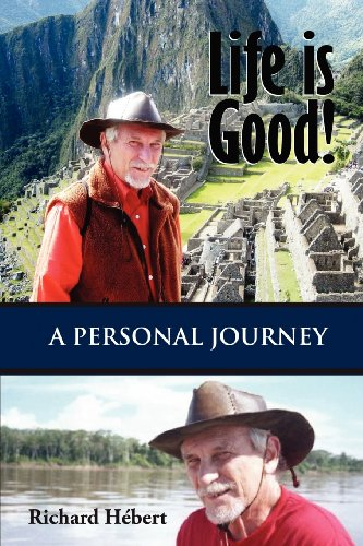 life-is-good-a-personal-journey