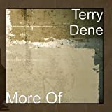 More Of by Terry Dene (2012-02-14)