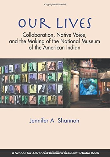 our-lives-collaboration-native-voice-and-the-making-of-the-national-museum-of-the-american-indian-re