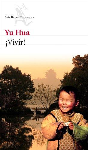 ¡Vivir! por Yu Hua