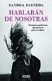 Image de Hablarán De Nosotras (AGUILAR)