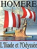 L'Iliade et l'Odyssée (Annoté) - Format Kindle - 1,49 €