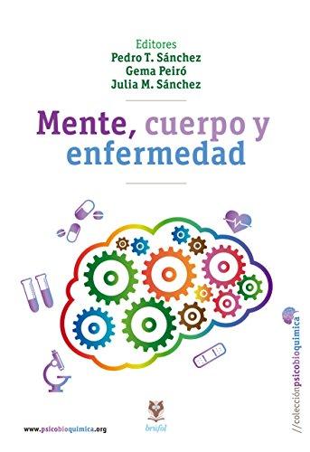 Mente, cuerpo y enfermedad por Pedro Tomás Sánchez