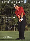 Cover of: David Leadbetter 100% Golf: How to Unlock Your True Golfing Potential: 100 Per Cent Golf | David Leadbetter, Richard Simmons