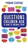 Questions Children Ask and How to Ans...