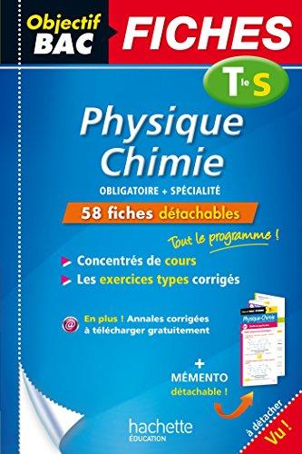 Objectif Bac Fiches Detachables Physique-Chimie Term S par Jean-Pierre Durandeau, Jean-Pierre Devalance, Régis Martegoutes