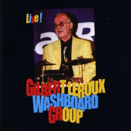 Gilbert Leroux Washboard Group Washboard Group Washboard Wiggles