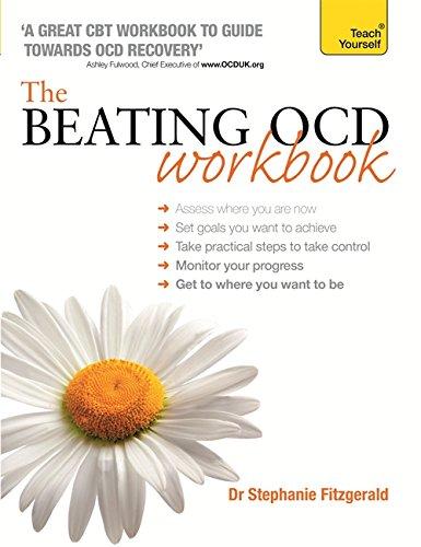 The Beating OCD Workbook: Teach Yourself