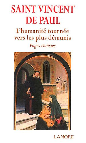 Saint Vincent de Paul : Pages choisies
