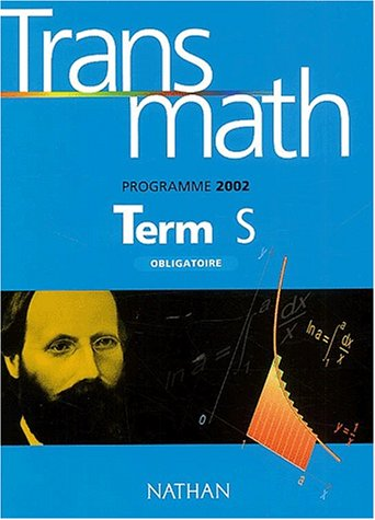Transmath Term S Obligatoire. Programme 2002