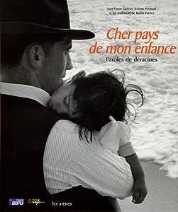 """Afficher """"Cher pays de mon enfance"""""""