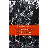 Un samouraï d'Occident : Le bréviaire des insoumis