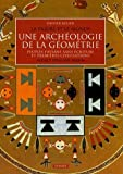 Une archéologie de la géométrie - Peuples paysans sans écriture et premières civilisations