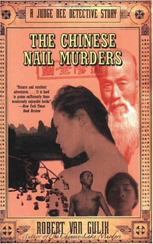 [ [ [ The Chinese Nail Murders: A Judge Dee Detective Story [ THE CHINESE NAIL MURDERS: A JUDGE DEE DETECTIVE STORY ] By Gulik, Robert Hans Van ( Author )Feb-15-2005 Paperback