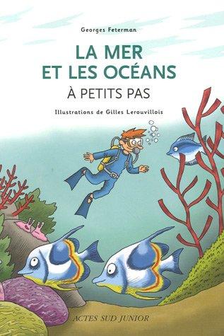 La mer et les océans à petits pas