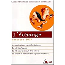 L'échange. Concours 2003 Classes préparatoires économiques et commerciales