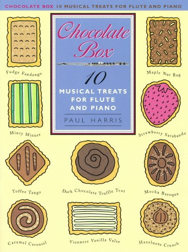 Paul Harris: Chocolate Box - 10 Musical Treats For Flute And Piano. Partitions pour Flûte Traversière/Accompagnement Piano