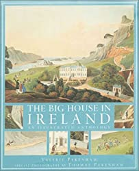 The Big House In Ireland: An Illustrated Anthology by Valerie Pakenham (2001-06-30)